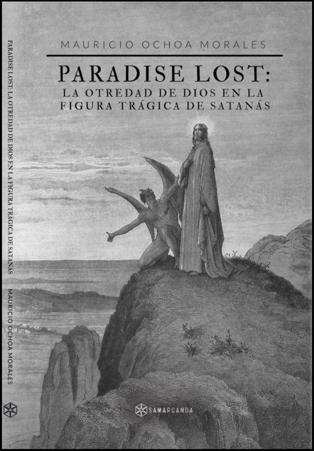 Paraíso Perdido, John Milton. Dios y Satanás.